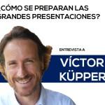 Entrevista Víctor Küppers
